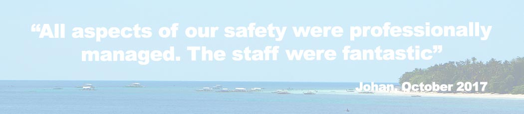 Past volunteers have commented on the on site safety while on their expedition on Malapascua